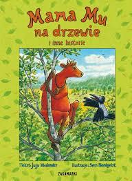 Okładka książki - Mama Mu na drzewie i inne historie