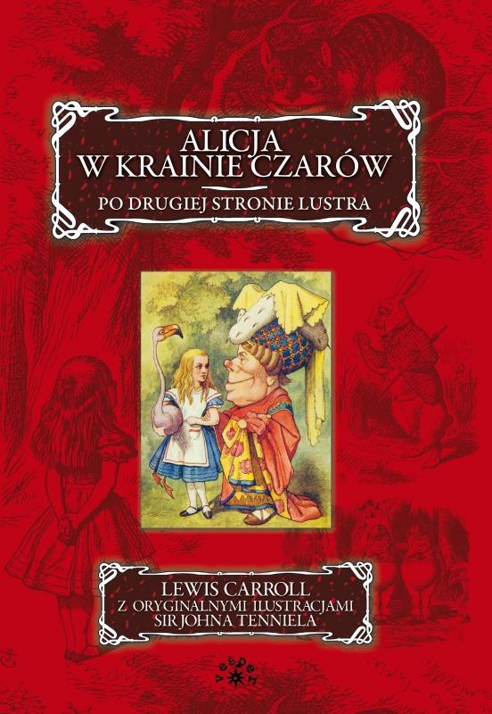 Okładka książki - Alicja w Krainie Czarów. Po drugiej stronie lustra