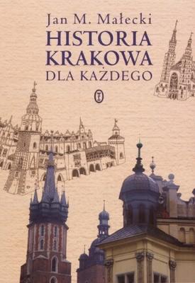 Okładka książki - Historia Krakowa dla każdego