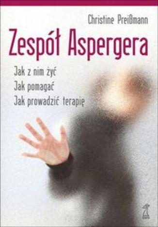 Okładka - Zespół Aspergera. Teoria i praktyka