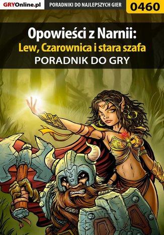Okładka - Opowieści z Narnii: Lew, Czarownica i stara szafa - poradnik do gry