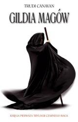 Okładka - Gildia Magów. Księga 1. Trylogii Czarnego Maga