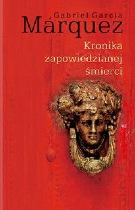 Okładka książki - Kronika zapowiedzianej śmierci