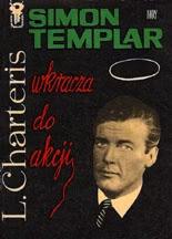 Okładka książki - Simon Templar wkracza do akcji