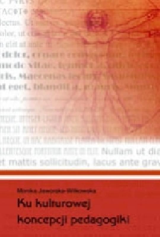 Okładka książki - Ku kulturowej koncepcji pedagogiki