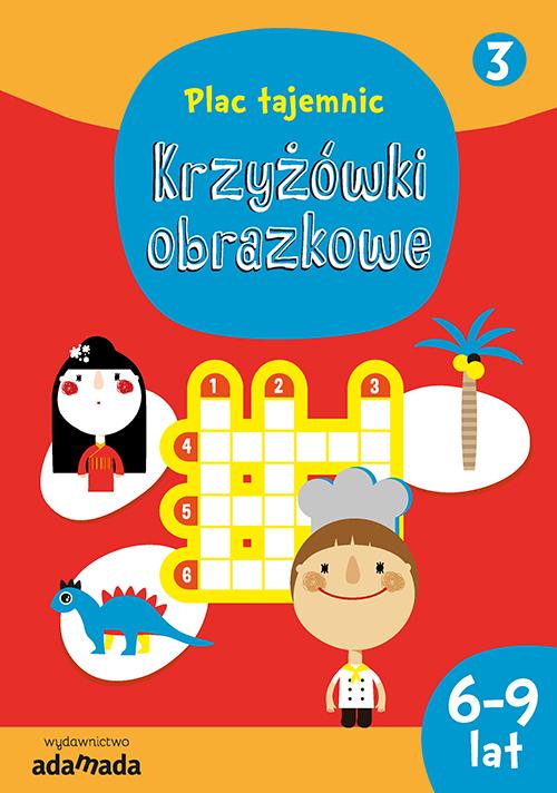 Okładka książki - Krzyżówki obrazkowe 3. (6-9 lat)