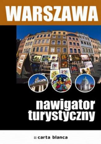Okładka - Warszawa. Nawigator turystyczny