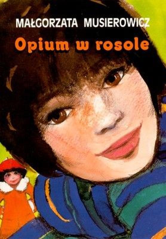 Okładka książki - Opium w rosole