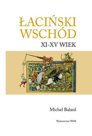 Ok�adka - �aci�ski wsch�d XI - XV wiek