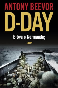 Ok�adka - D - Day. Bitwa o Normandi�
