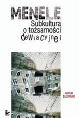 Okładka książki - Menele.  Subkultura o tożsamości dewiacyjnej