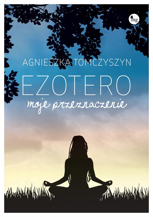 Okładka książki - Ezotero. Moje przeznaczenie