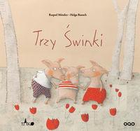 Okładka książki - Trzy świnki