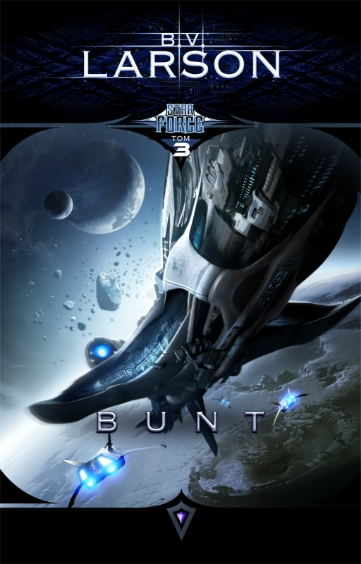 Okładka - Star Force: Bunt. Tom 3