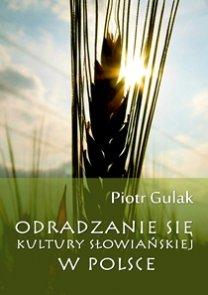 Okładka książki - Odradzanie się kultury słowiańskiej w Polsce