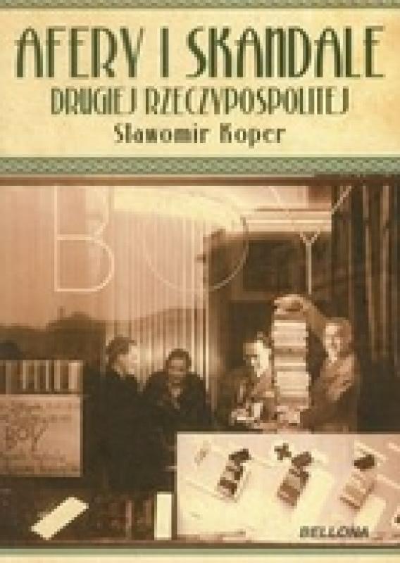 Okładka książki - Afery i skandale Drugiej Rzeczypospolitej