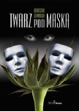 Ok�adka - Twarz pod mask�
