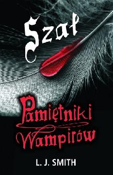 Okładka - Pamiętniki Wampirów 3. Szał