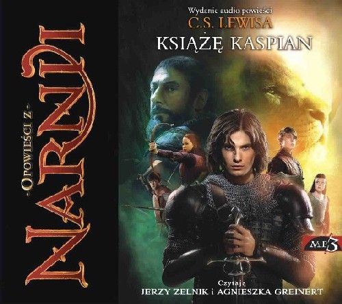 Okładka książki - Opowieści z Narnii. Książę Kaspian. Audiobook