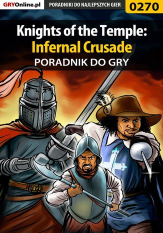 Okładka - Knights of the Temple: Infernal Crusade - poradnik do gry