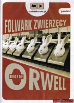 Okładka książki - Folwark zwierzęcy. Audiobook