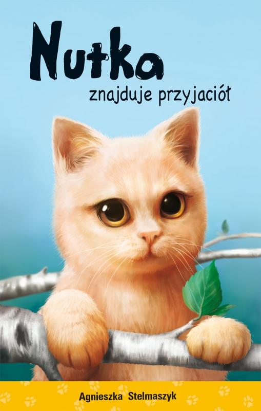 Okładka książki - Nutka znajduje przyjaciół. Kto mnie przytuli