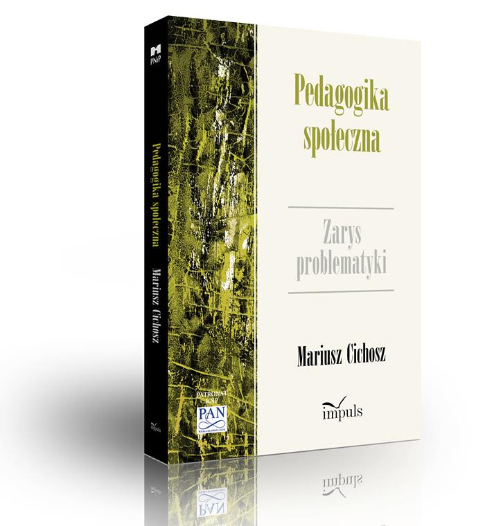 Okładka książki - Pedagogika społeczna. Zarys problematyki