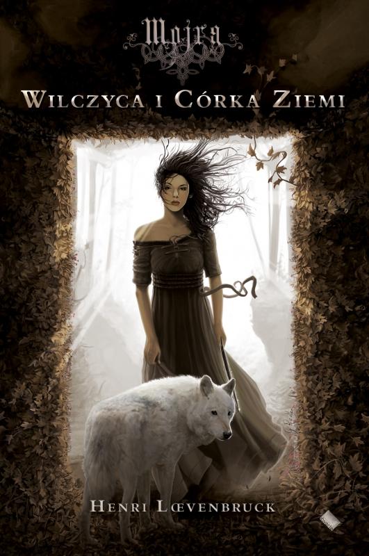 Okładka książki - Mojra. Wilczyca i Córka Ziemi