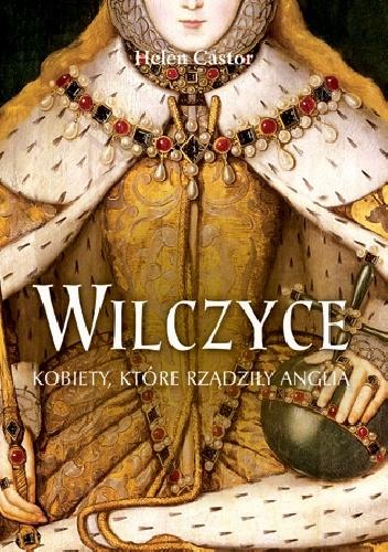 Okładka książki - Wilczyce - Angielskie Królowe