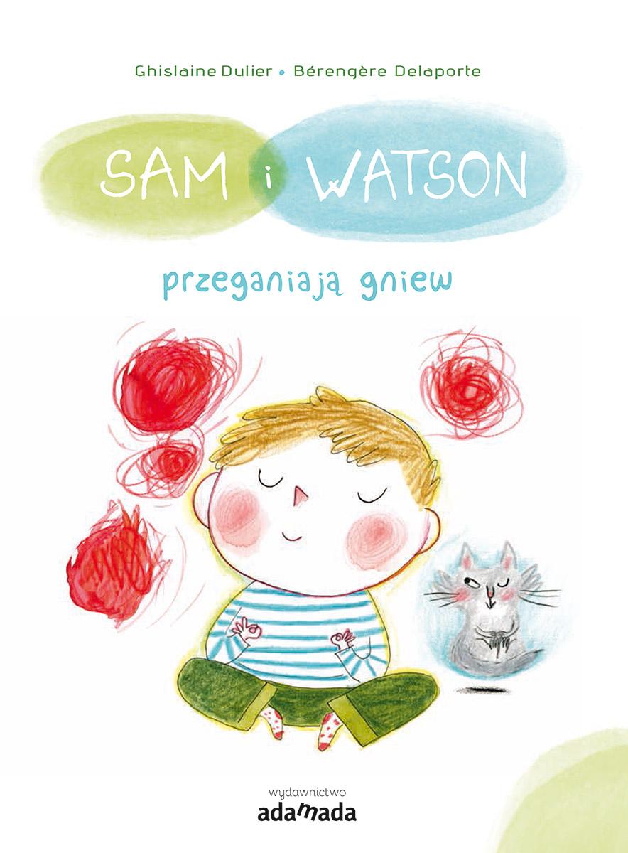 Okładka - Sam i Watson przeganiają gniew