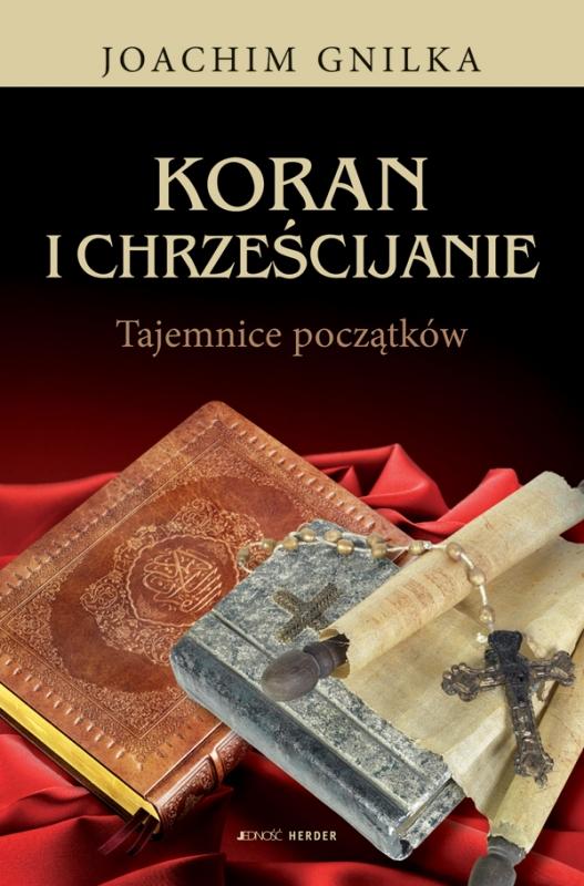 Okładka książki - Koran i chrześcijanie