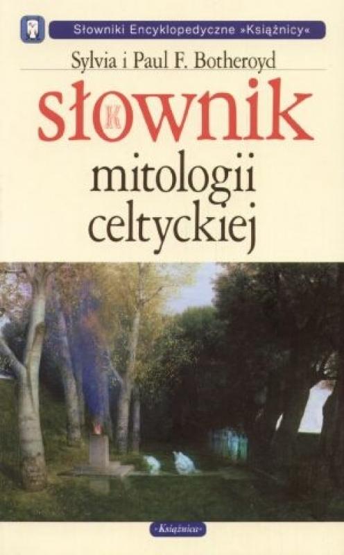 Okładka książki - Słownik mitologii celtyckiej