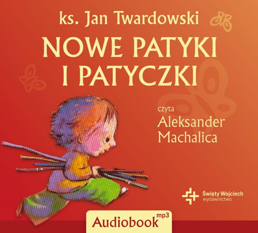 Nowe Patyki I Patyczki Audiobook 268663 Jan Twardowski
