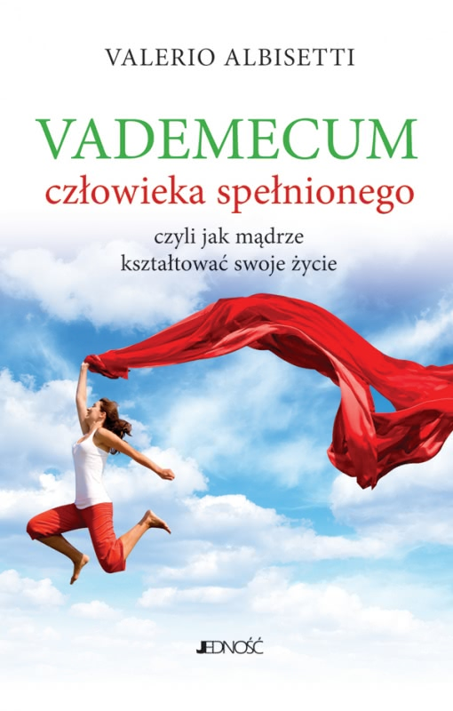 Okładka książki - Vademecum człowieka spełnionego, czyli jak mądrze kształtować swoje życie