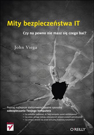 Okładka książki - Mity bezpieczeństwa IT. Czy na pewno nie masz się czego bać?