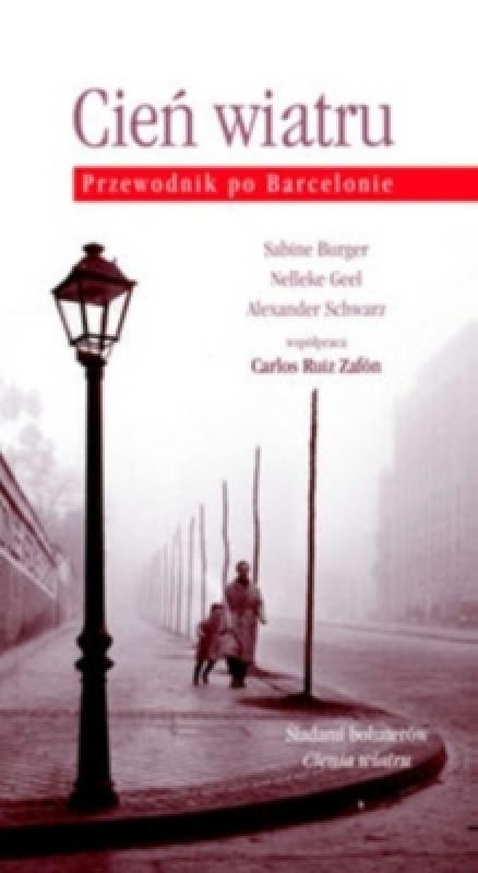Okładka książki - Cień wiatru. Przewodnik po Barcelonie