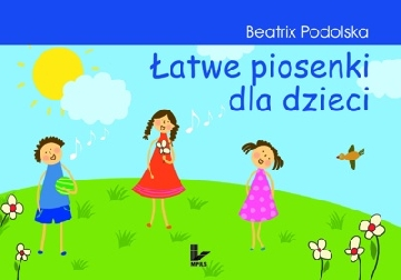 Okładka książki - Łatwe piosenki dla dzieci