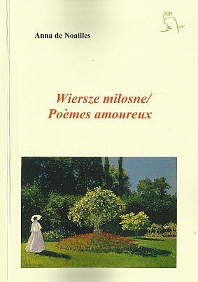 Wiersze Miłosnepoèmes Amoureux 5485170 Anna De Noailles