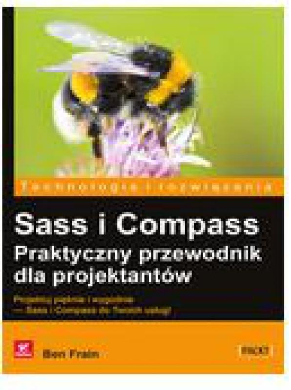 Okładka książki - Sass i Compass. Praktyczny przewodnik dla projektantów