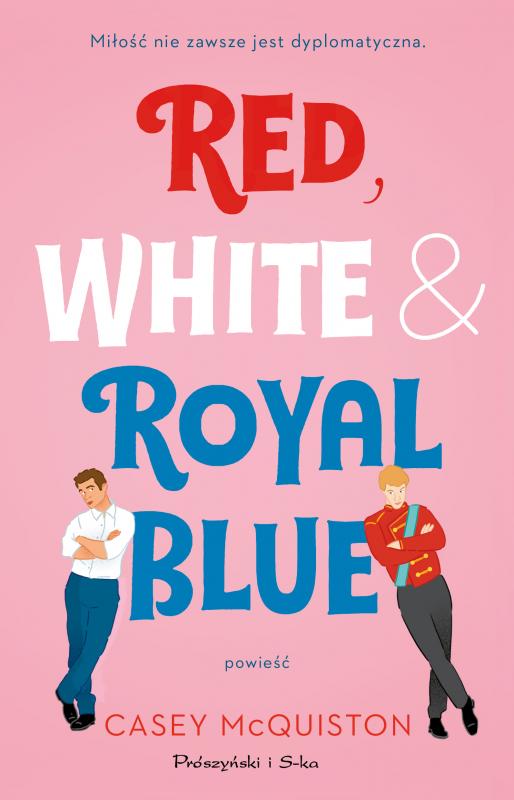 Red, White, Royal Blue - książka