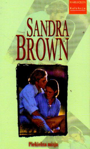 Piekielna Misja 253035 Sandra Brown Książka Recenzja