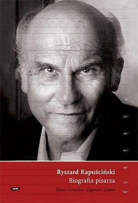 Okładka książki - Ryszard Kapuściński. Biografia pisarza