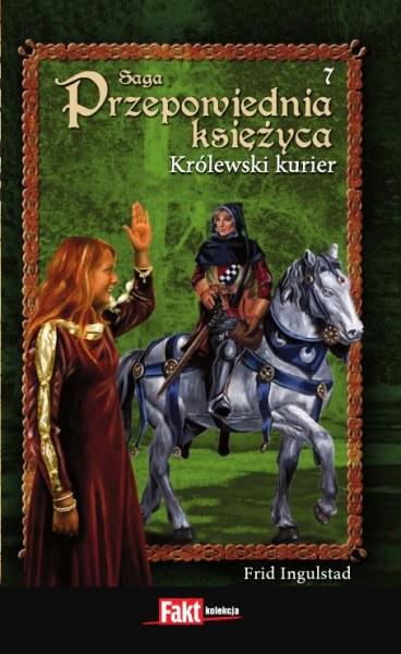 Ok�adka - Przepowiednia ksi�yca 7. Kr�lewski Kurier