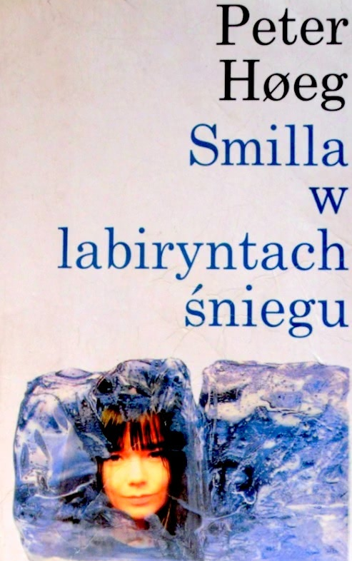 Okładka książki - Smilla w labiryntach śniegu
