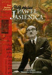 Okładka książki - Mój ojciec Paweł Jasienica