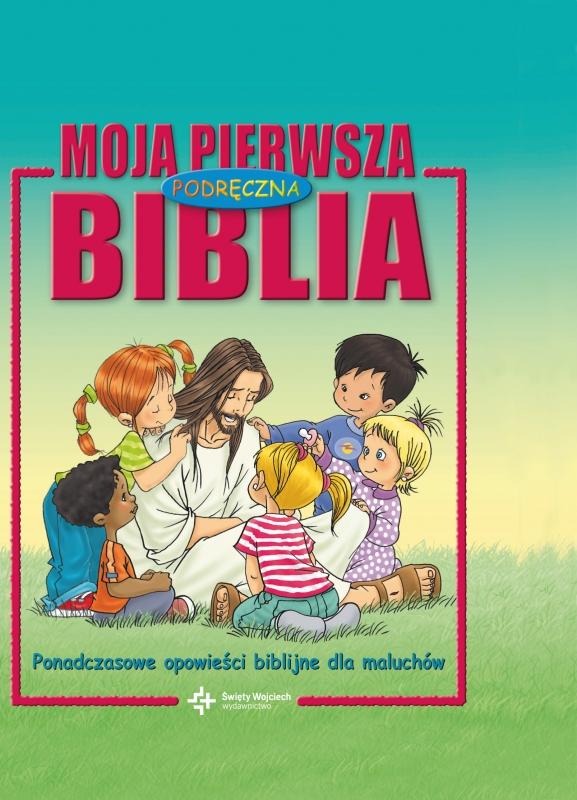 Okładka książki - Moja pierwsza podręczna Biblia