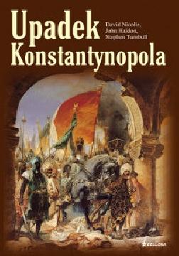 Okładka książki - Upadek Konstantynopola