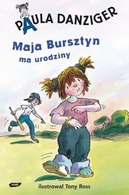 Okładka książki - Maja Bursztyn ma urodziny