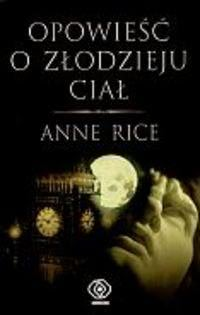 Okładka książki - Opowieść o złodzieju ciał