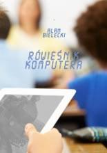 Okładka książki - Rówieśnik komputera
